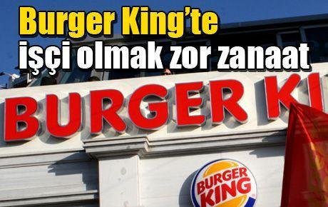 Burger King'te işçi olmak zor zanaat