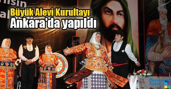 Büyük Alevi Kurultayı Ankara'da yapıldı
