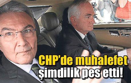 CHP'de muhalefet şimdilik pes etti!