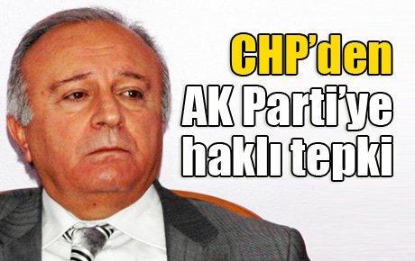 CHP'den AK Parti'ye haklı tepki