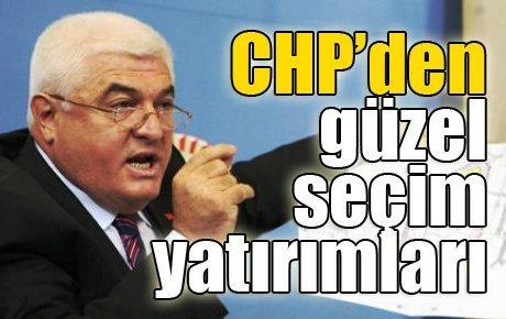 CHP'den güzel seçim yatırımları