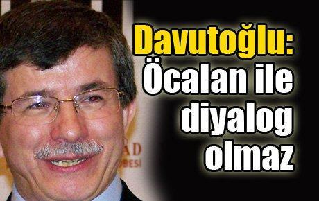 Davutoğlu: Öcalan ile diyalog olmaz