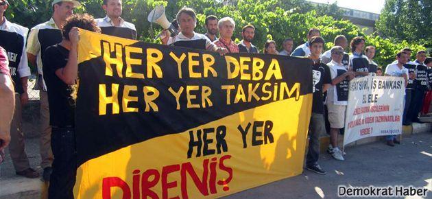 DEBA işçilerinden Taksim direnişçilerine selam