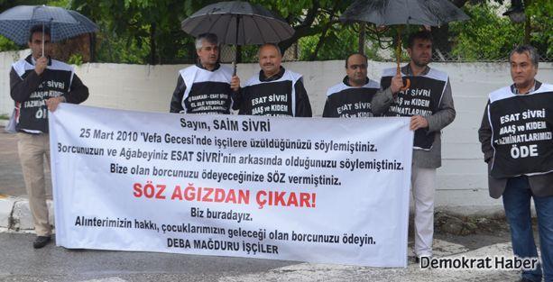 DEBA işçisi Esat Sivri'nin kapısına dayandı