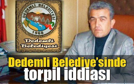 Dedemli Belediye'sinde torpil iddiası