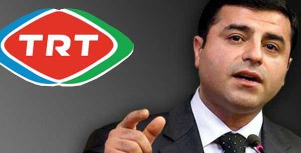 Demirtaş'tan TRT ekranlarında TRT'ye gönderme