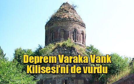 Deprem Varaka Vank Kilisesi'ni de vurdu
