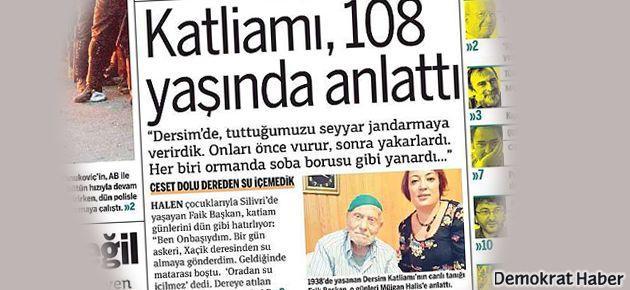 Dersim katliamına 108 yaşında bir tanık daha
