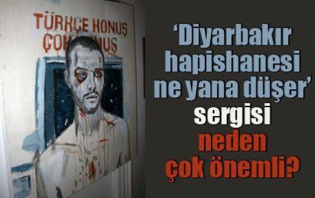 'Diyarbakır hapishanesi ne yana düşer' sergisi neden çok önemli?