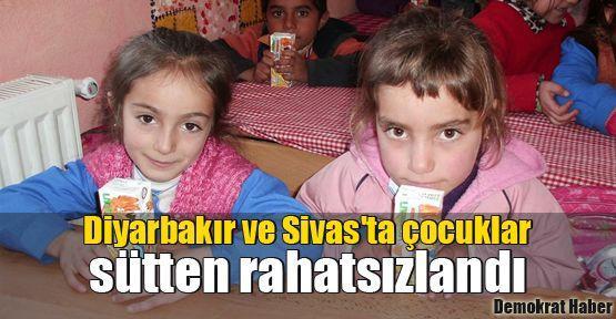 Diyarbakır ve Sivas'ta çocuklar sütten rahatsızlandı