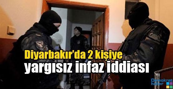 Diyarbakır'da 2 kişiye yargısız infaz iddiası