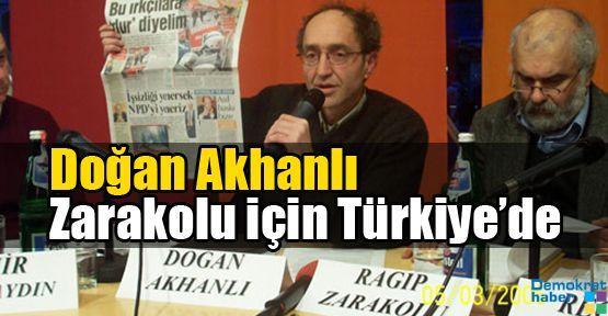 Doğan Akhanlı Zarakolu için Türkiye'de