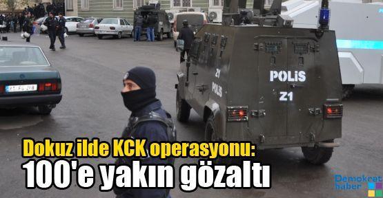 Dokuz ilde KCK operasyonu: 100'e yakın gözaltı