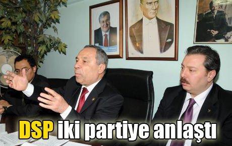 DSP iki partiyle ittifakta anlaştı
