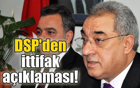 DSP'den ittifak açıklaması!
