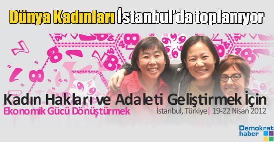 Dünya Kadınları İstanbul'da toplanıyor