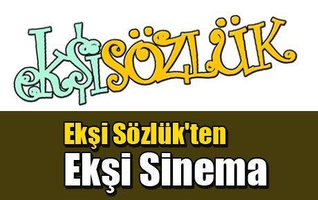 Ekşi Sözlük'ten Ekşi Sinema