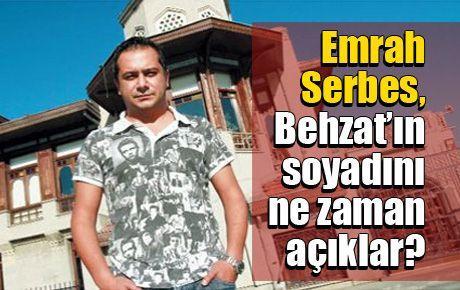 Emrah Serbes, Behzat'ın soyadını ne zaman açıklar?