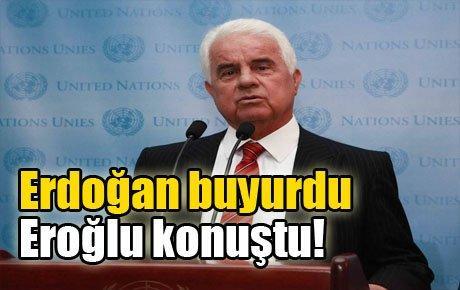 Erdoğan buyurdu, Eroğlu konuştu