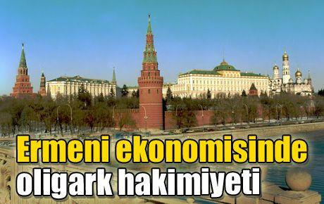 Ermeni ekonomisinde oligark hakimiyeti