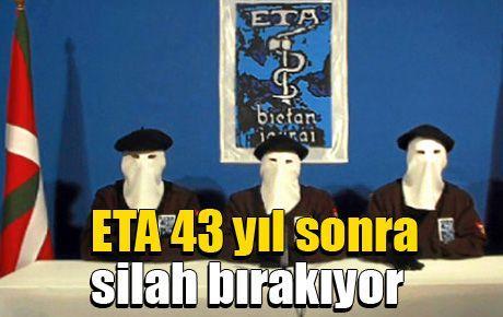 ETA 43 yıl sonra silah bırakıyor