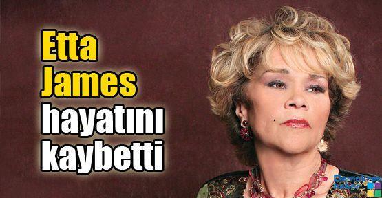 Etta James hayatını kaybetti