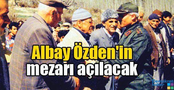 Faili meçhul soruşturmasında Albay Özden'in mezarı açılacak