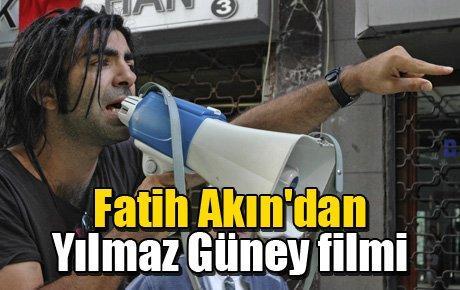 Fatih Akın'dan Yılmaz Güney filmi
