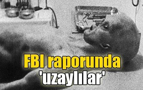 FBI raporunda 'uzaylılar'