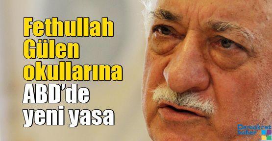 Fethullah Gülen okullarına ABD'de yeni yasa