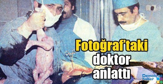 Fotoğraf'taki doktor anlattı