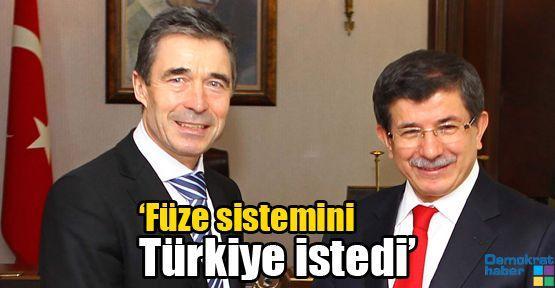 'Füze sistemini Türkiye istedi'