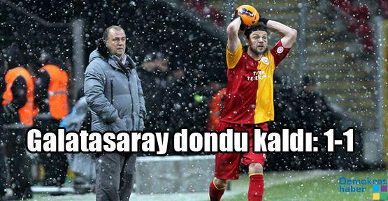 Galatasaray dondu kaldı: 1-1