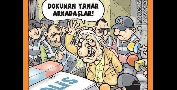 Gırgır'da Gülen 'Dokunan yanar arkadaşlar' diyor