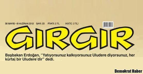Gırgır'ın kapağında 'Uludere Kürtajı'