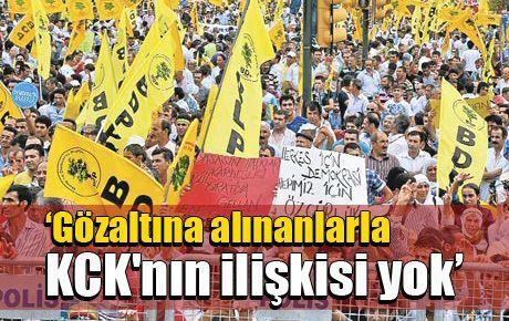 'Gözaltına alınanlarla KCK'nın ilişkisi yok'