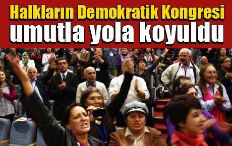 Halkların Demokratik Kongresi umutla yola koyuldu