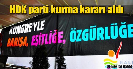 HDK parti kurma kararı aldı