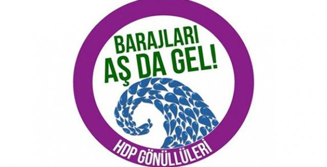 HDP'den 'Barajları aş da gel' kampanyası