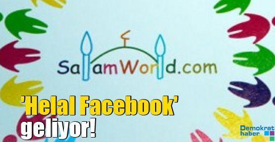 'Helal Facebook' geliyor!
