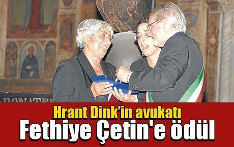 Hrant Dink'in avukatı Fethiye Çetin'e ödül