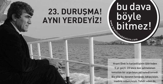 Hrant için, adalet için 23. duruşmaya çağrı