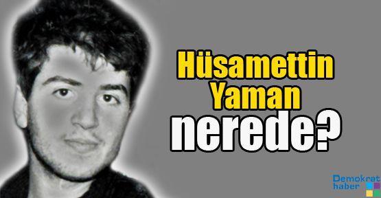 Hüsamettin Yaman nerede?