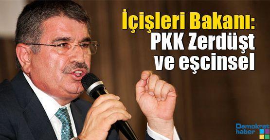 İçişleri Bakanı: PKK Zerdüşt ve eşcinsel