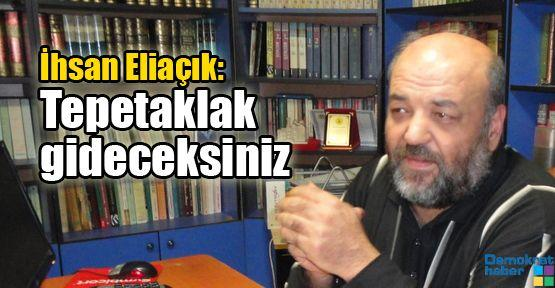 İhsan Eliaçık: Tepetaklak gideceksiniz
