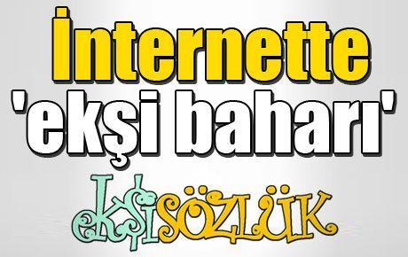 İnternette 'ekşi baharı'
