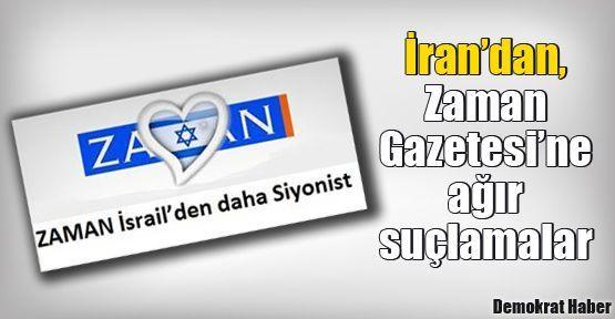İran'dan, Zaman Gazetesi'ne ağır suçlamalar