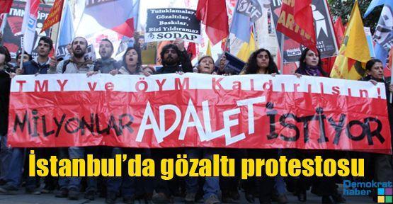 İstanbul'da gözaltılar protesto edildi