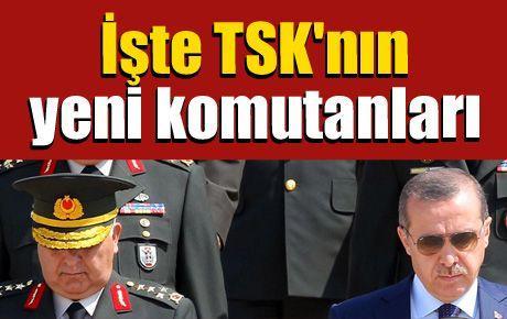 İşte TSK'nın yeni komutanları