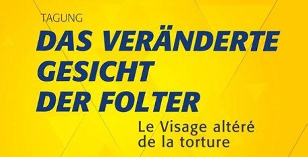 İsviçre'de 'İşkencenin Değişen Yüzü' konuşulacak